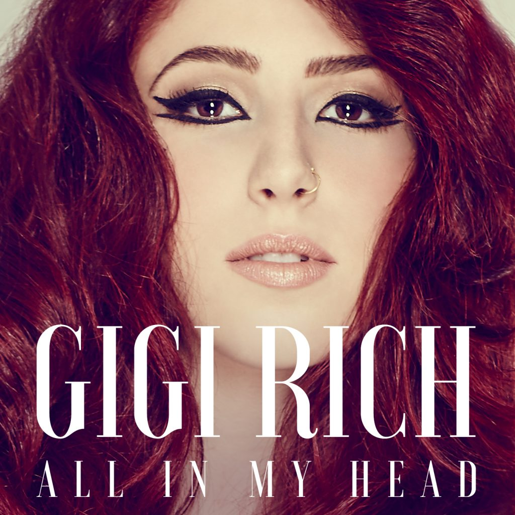 "Gigi Rich's cover for ""All in My Head"""
