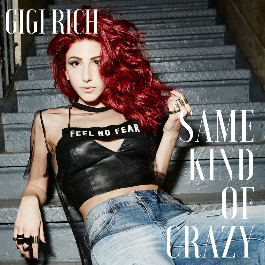 Album Cover for Gigi Rich's 'Same Kind of Crazy'