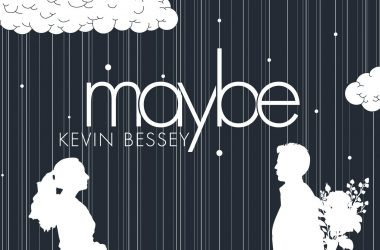 Album Cover for Kevin Bessey's Maybe (2018)