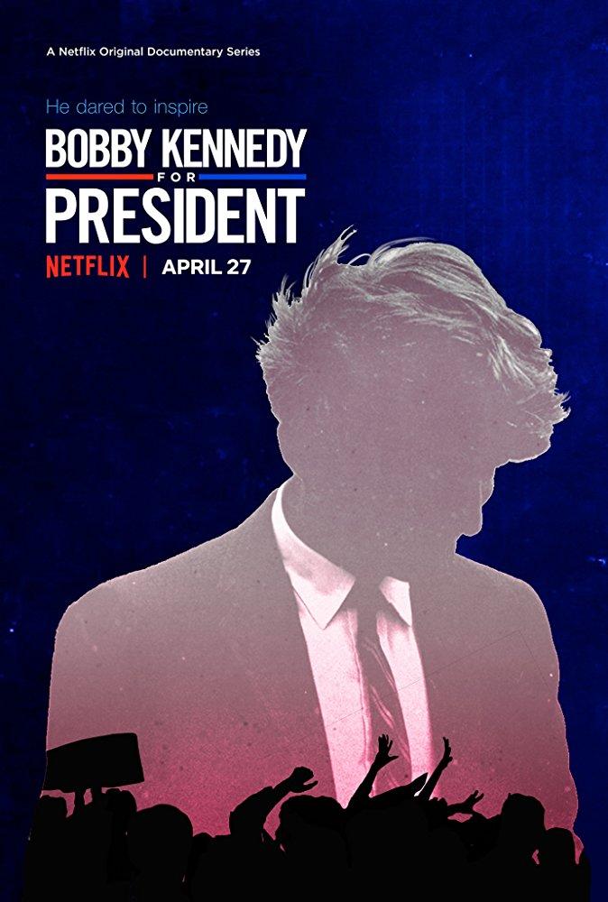 Netflix poster for Bobby Kennedy for President (2018).