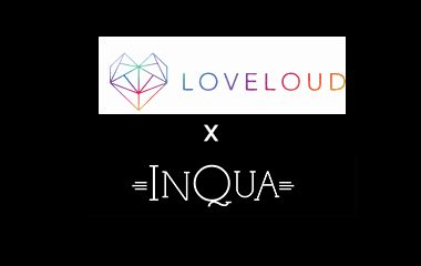 Loveloud x InQua Magazine 2018