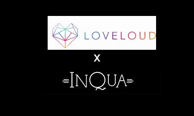 Loveloud x InQua Magazine 2018